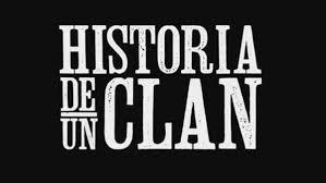 Historia de un clan, la nueva ficción de Underground