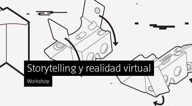 Storytelling y Realidad Virtual